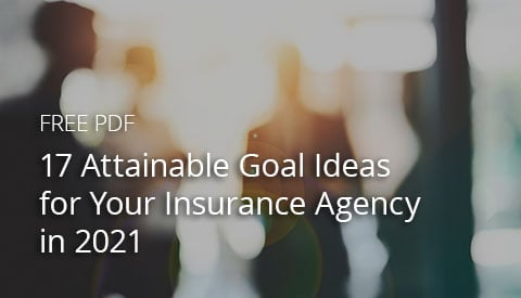 [Free PDF] 17 Attainable Goal Ideas for Your Insurance Agency in 2021