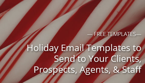 [Free Resource] Holiday Email Templates & Banners to Send to Your Clients, Prospects, Agents, & Staff