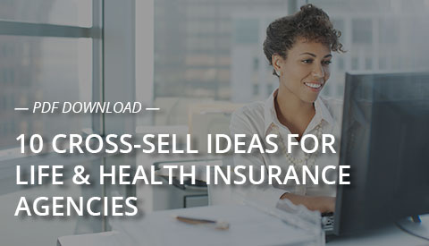 [PDF Download] 10 Cross-Sell Ideas for Life & Health Insurance Agencies