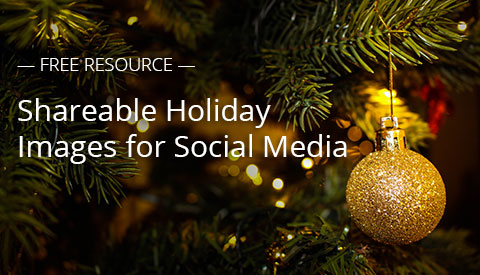 [Free Resource] Shareable Holiday Images for Social Media
